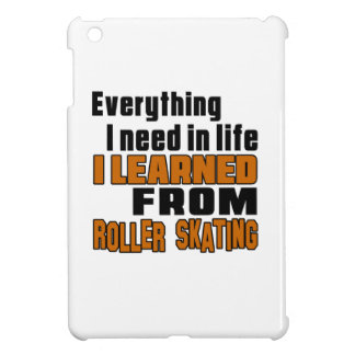 I learned From Roller Skating iPad Mini Cases