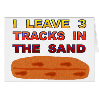 I Leave 3 Tracks In The Sand Card