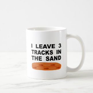 I Leave 3 Tracks In The Sand Coffee Mug