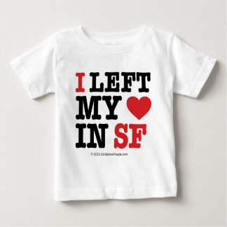 I Left My Heart Baby T-Shirt
