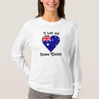 I left my heart Down Under T-Shirt