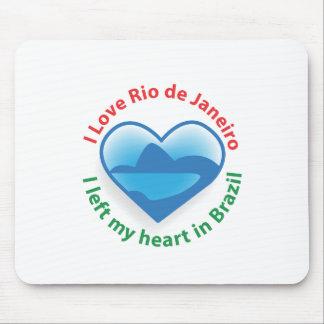 I Left My Heart in Brazil - I Love Rio de Janeiro Mouse Pad