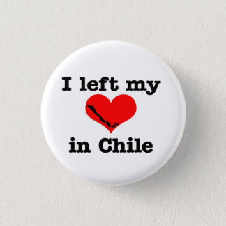 I left my heart in Chile 3 Cm Round Badge