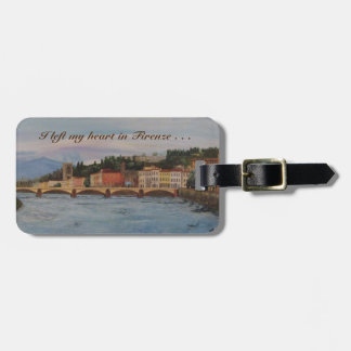 """I left my heart in Firenze"" Luggage Tag"