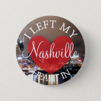 I Left my Heart in Nashville Button