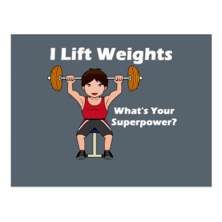 I Lift Weights, What's Your Superpower? Postcard