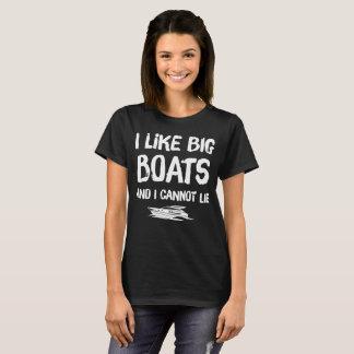 I like big boats and I cannot lie T-Shirt