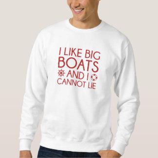I Like Big Boats Sweatshirt