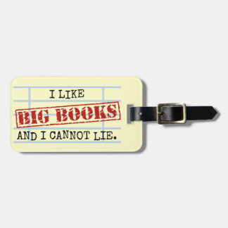 I Like Big Books and I Cannot Lie Funny Library Bag Tag
