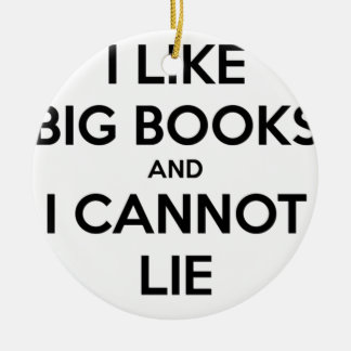 I Like Big Books and I Cannot Lie Round Ceramic Decoration