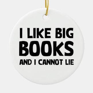 I Like Big Books Ceramic Ornament