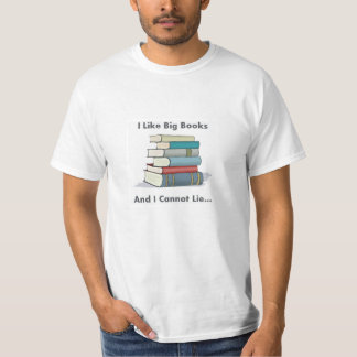 I Like Big Books T-Shirt