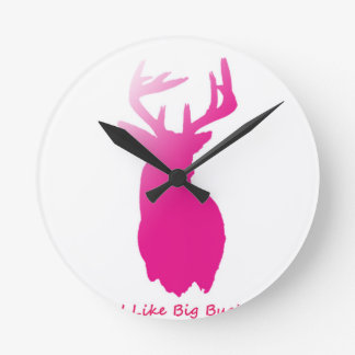 I Like Big Bucks Round Clock