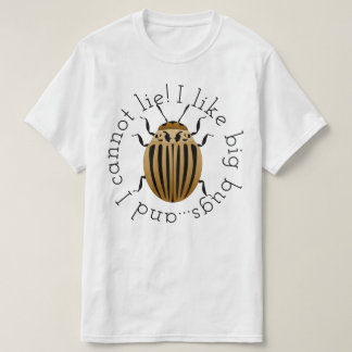 I Like Big Bugs T-Shirt