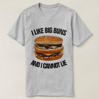 I Like Big Buns and I Cannot Lie Funny Burger T-Shirt