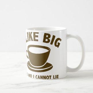 I Like Big Cups And I Cannot Lie Mugs