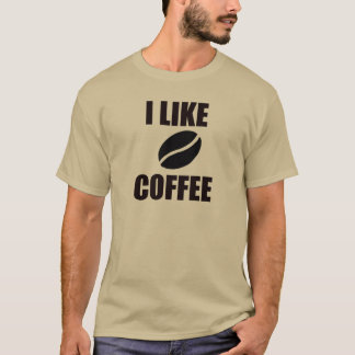 I like coffee T-Shirt