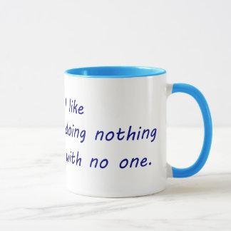 I Like Doing Nothing with No One Mug
