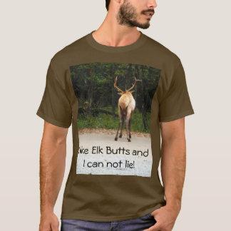 I like elk butts funny humorus t shirt
