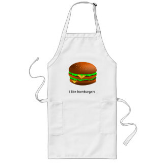 I like hamburgers long apron