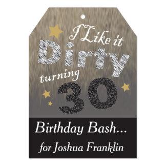 I like it Dirty Turning 30 - 30th Birthday 13 Cm X 18 Cm Invitation Card