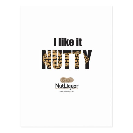 I Like it NUTTY Post Cards