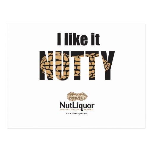 I Like it NUTTY Postcards