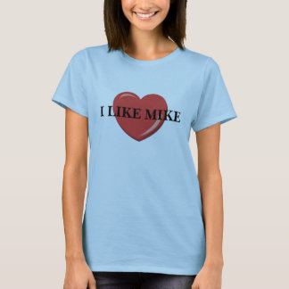 I LIKE MIKE T SHIRT
