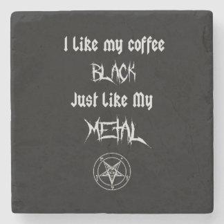 I Like My Coffee Black Just Like My Metal Stone Coaster