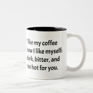 I like my coffee how I like myself Two-Tone Coffee Mug