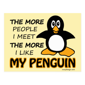 I Like My Penguin More Than People Postcard
