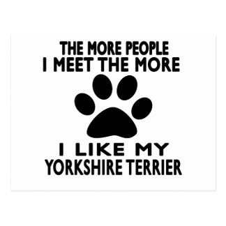 I like my Yorkshire Terrier. Postcard