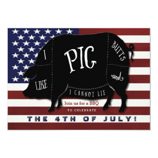 I Like Pig Butts and I Cannot Lie 4th of July BBQ 13 Cm X 18 Cm Invitation Card