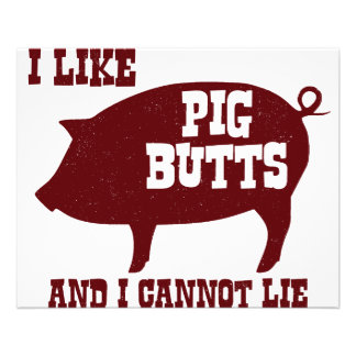 I like Pig Butts and I Cannot Lie BBQ Bacon 11.5 Cm X 14 Cm Flyer