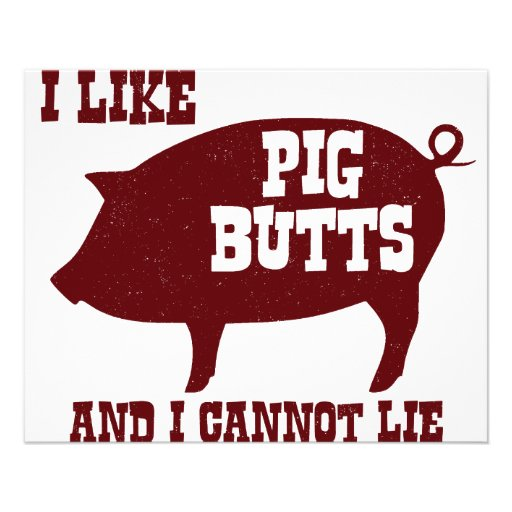 I like Pig Butts and I Cannot Lie BBQ Bacon Full Color Flyer