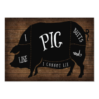 I Like Pig Butts and I Cannot Lie BBQ Wood Chalk 13 Cm X 18 Cm Invitation Card