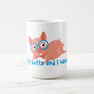 I Like Pig Butts Coffee Mug