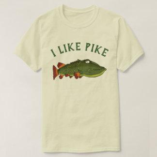 I Like Pike T-Shirt