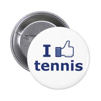 I Like Tennis 6 Cm Round Badge