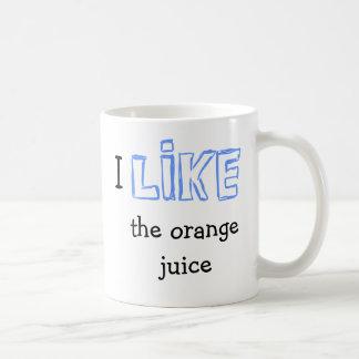I like the orange juice coffee mug