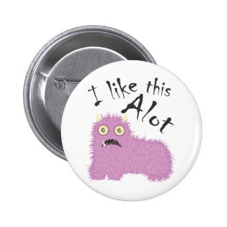 I Like This Alot 6 Cm Round Badge