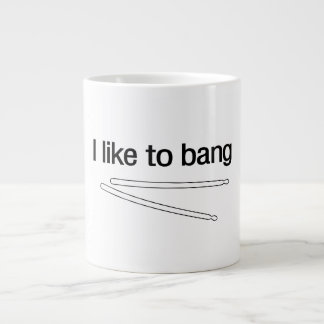 I Like to Bang Large Coffee Mug