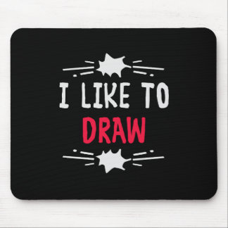 I like to draw mouse pad