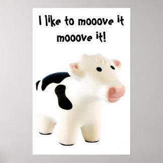 I like to mooove it mooove it poster