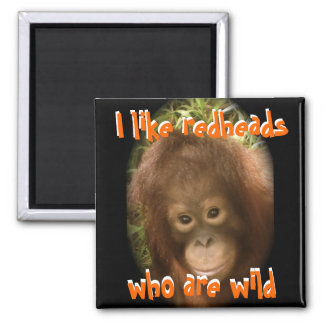 I Like Wild Redheads Magnet