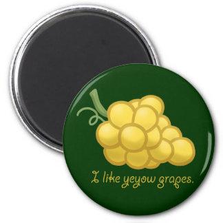 """I Like Yeyow Grapes"" 6 Cm Round Magnet"