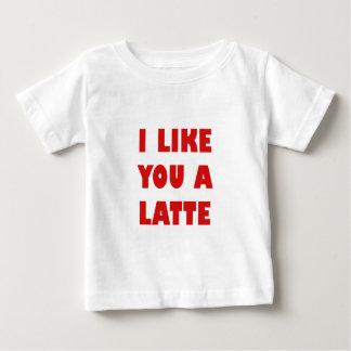 I Like You a Latte Baby T-Shirt