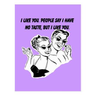 I Like You - Sarcastic Relationship Humor Post Cards