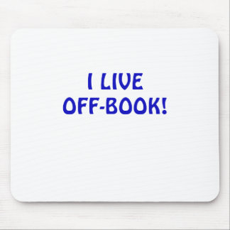 I Live Off Book Mouse Pad