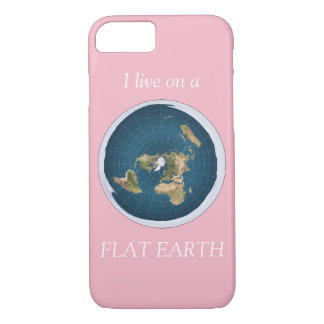 I Live On A Flat Earth Pink iPhone 8/7 Case